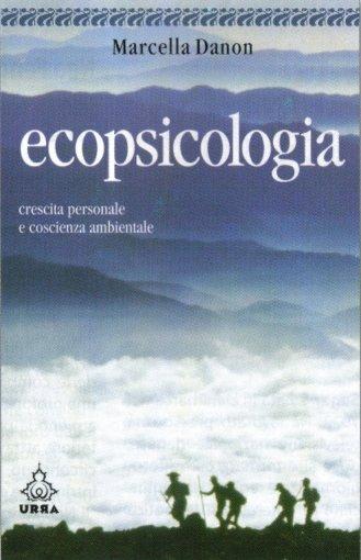 Ecopsicologia - Crescita personale e coscienza ambientale